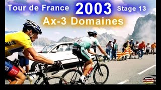 Jan Ullrich ► TdF 2003 ► Stage 13 ► Ax-3 Domaines [19.07.2003]
