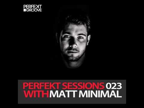 Perfekt Sessions Live 023 With Matt Minimal