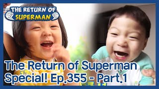 The Return of Superman Special! [Ep.355 - Part.1 / ENG / 2020.11.15]
