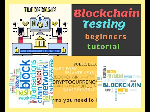 Blockchain Testing Tutorial for Beginners | Step by step Guide to Blockchain Technology |
