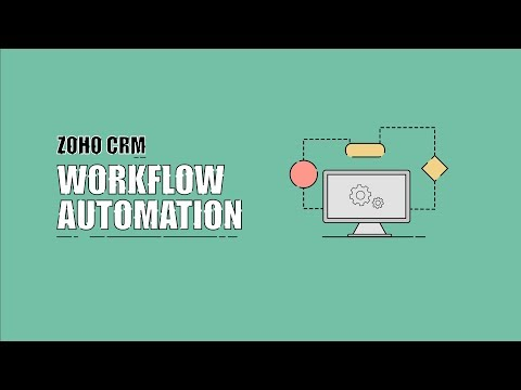 Workflow Automation in Zoho CRM