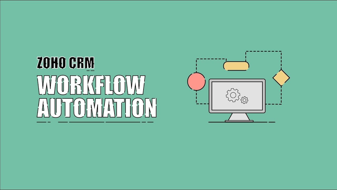 Workflow Automation in Zoho CRM - YouTube
