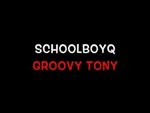 ScHoolboyQ (Groovy Tony  karaoke)