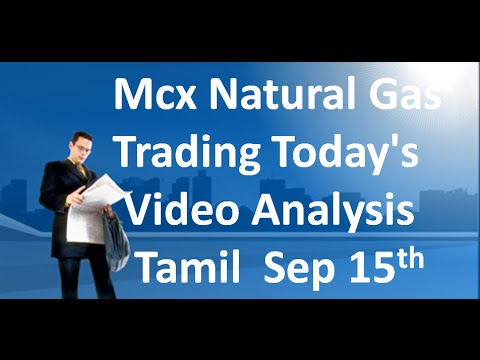 MCX NATURAL GAS TRADING TECHNICAL ANALYSIS SEP 15 2016 IN TAMIL
