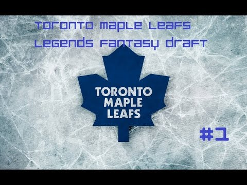 NHL 16 GM Mode: Toronto Maple Leafs Legends Fantasy Draft Episode 1- The Draft
