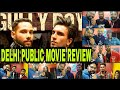 Gully Boy FULL MOVIE Delhi Public Review Reaction 2019  Audience Opinion 🔥🔥🔥🔥👌👌