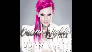 JEFFREE STAR - PROM NIGHT! (OSCAR WYLDE REMIX)