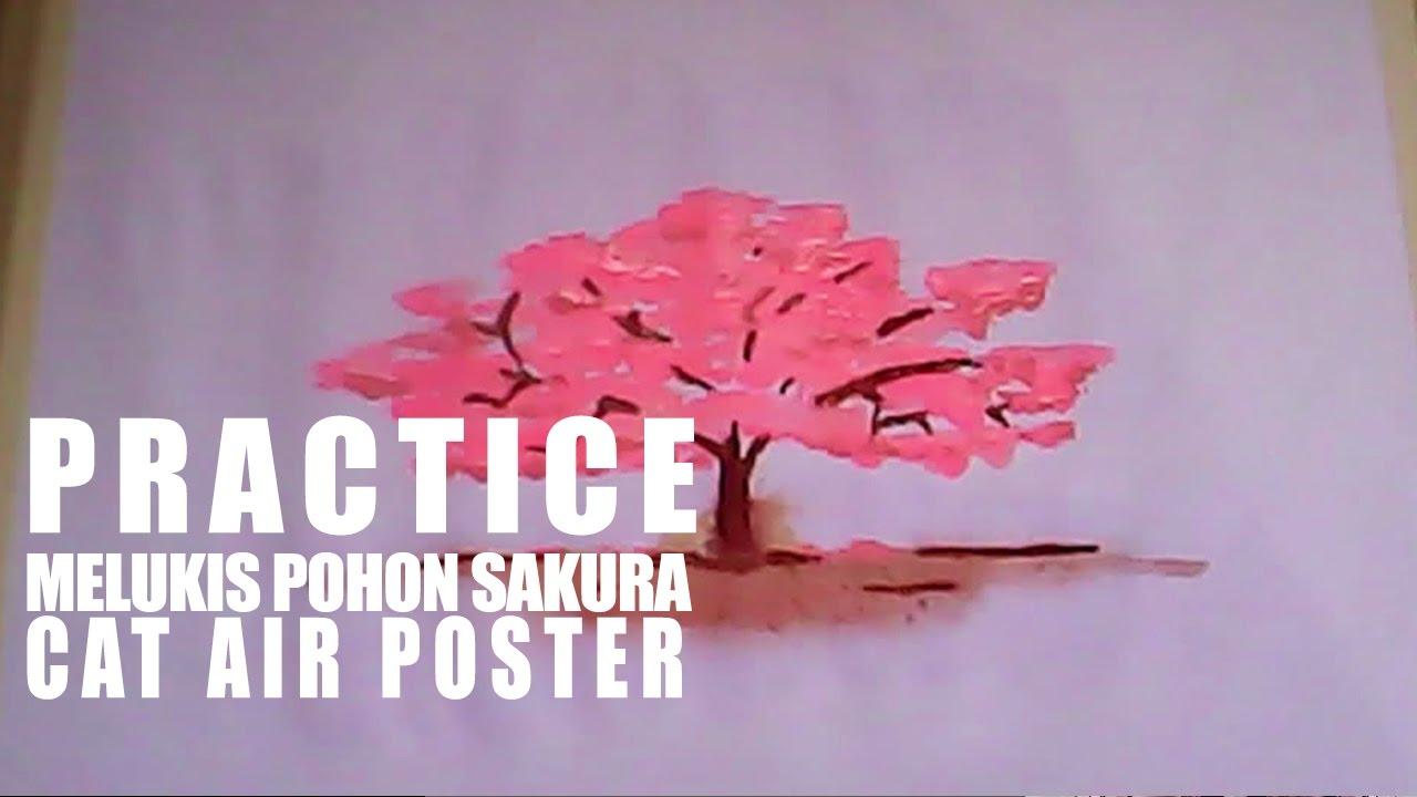 Melukis Pohon Sakura Menggunakan Cat Air Poster Practice2 Youtube