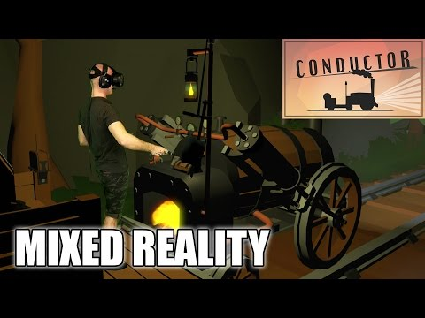 Conductor Mixed Reality VR Gameplay on HTC Vive - Part #1