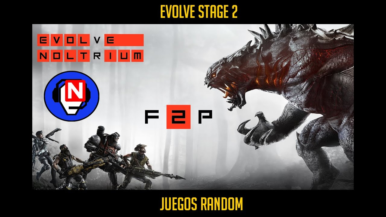 Evolve Ahora Free To Play Juegos Random Salsalol