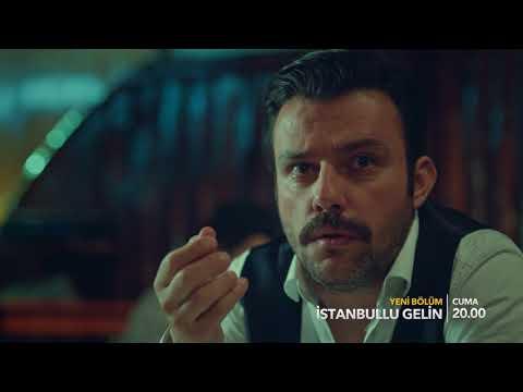 İstanbullu Gelin 48. Bölüm Fragmanı!