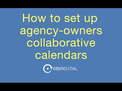 How to set up agency-owners collaborative calendars