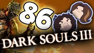 Dark Souls III: Fighting Some Big Big Boys - PART 86 - Game Grumps