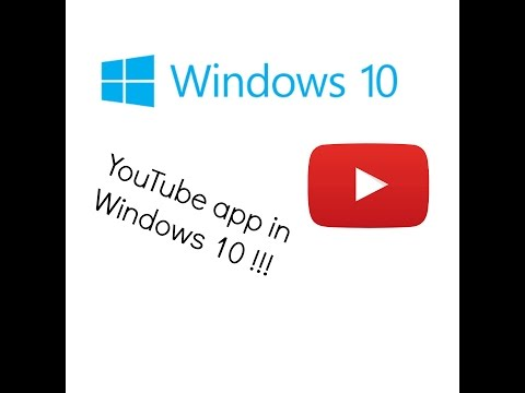 How to get the YouTube app in Windows 10