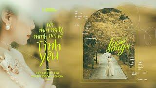 Rồi Một Ngày Mình Nói Về Tình Yêu | Hồ Ngọc Hà x Châu Đăng Khoa | Love Songs Studio Session