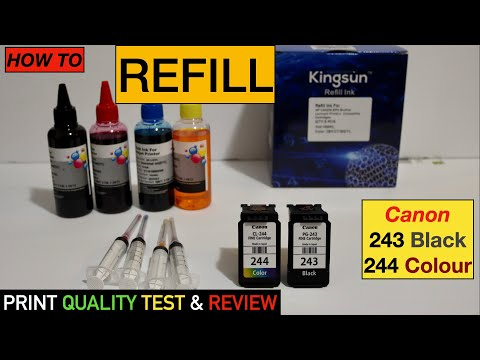 How To Refill Canon PG-243, CL-244 Ink Cartridges, Print Quality Test & Review.