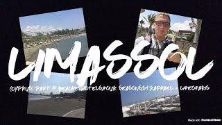 Limassol (Cyprus) Part 4 Beaches,Hotels,Four Seasons,St.Raphael - LifeOfAris