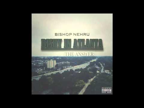 Bishop Nehru - Bishy In Atlanta 'The Answer' (Prod. Bishop Nehru)