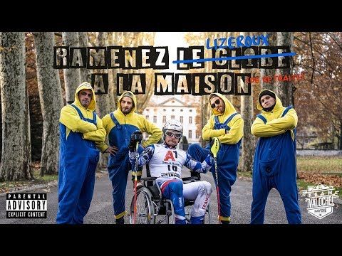TEAM VALOCHE - RAMENEZ LE GLOBE A LA MAISON (parodie de Vegedream- SKI VERSION)