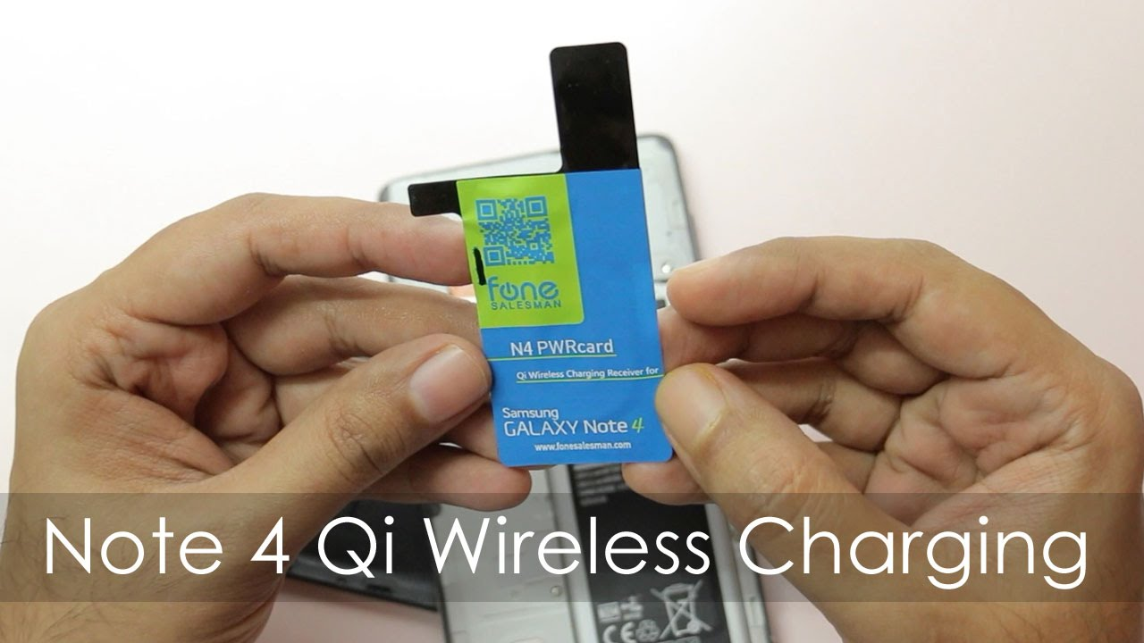 Enable Qi Wireless Charging On Samsung Galaxy Note 4 Youtube