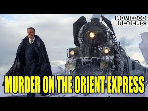 MovieBob Reviews: MURDER ON THE ORIENT EXPRESS (2017)