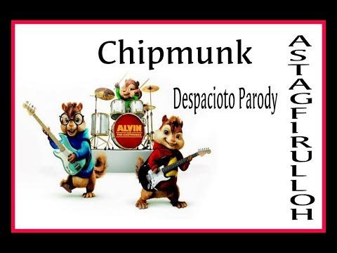 Despacito PARODY Chipmunk Astagfirullah