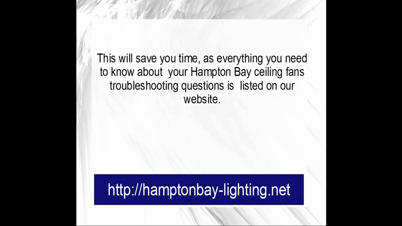 Hampton Bay Ceiling Fans Troubleshooting