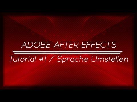 After Effects CS6 | Tutorial #1 | Sprache Umstellen |