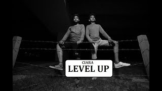 LEVEL UP | CIARA | BHAVYA MEHTA CHOREOGRAPHY Video