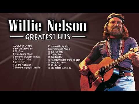 Willie Nelson Greatest Hits Country Music - The Best Songs of Willie Nelson Full Album