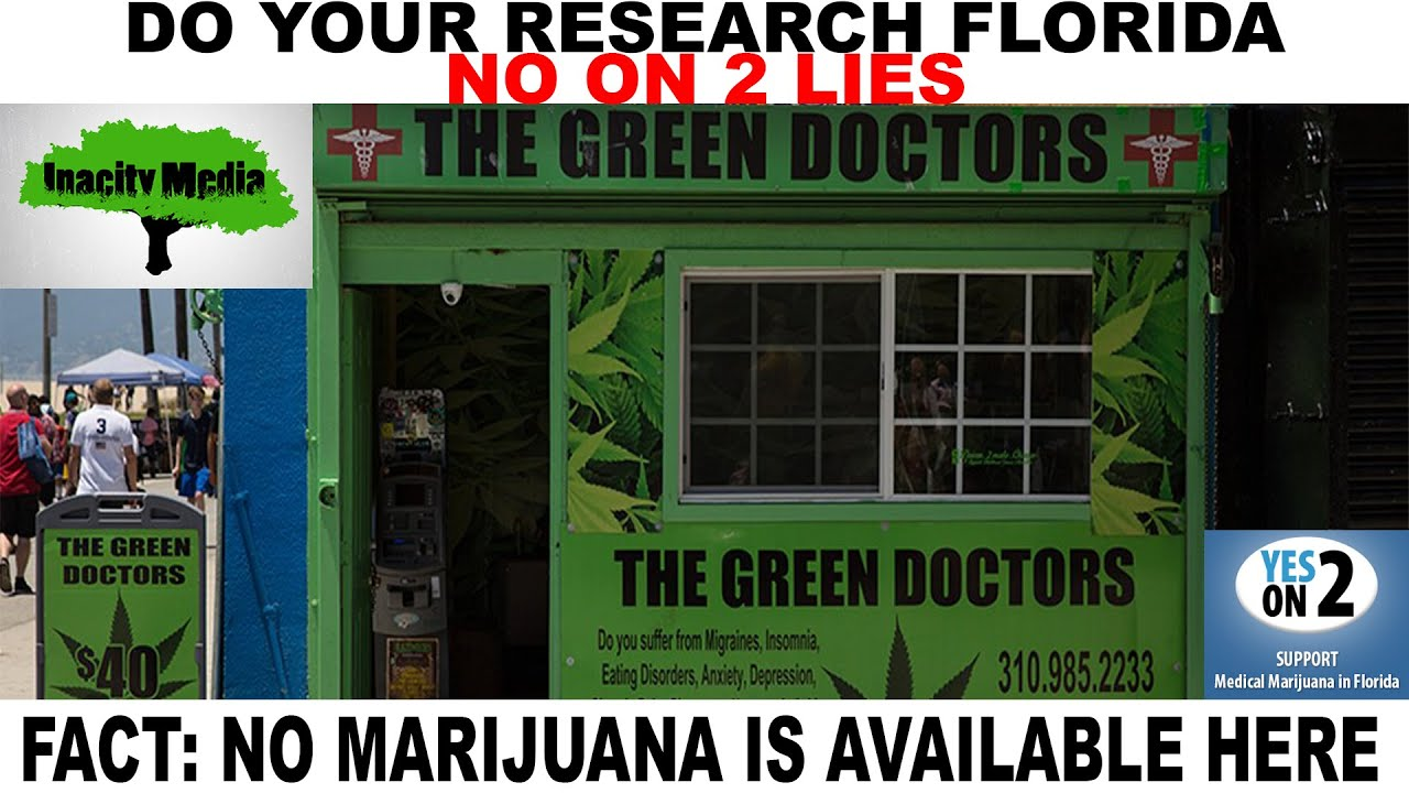 No On 2 Lies About The Green Doctors In Venice Beach