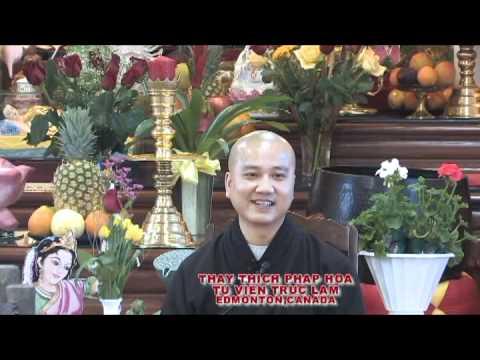 Người Sống Chân Chánh 1 - Thầy. Thích Pháp Hòa (May 14, 2011)