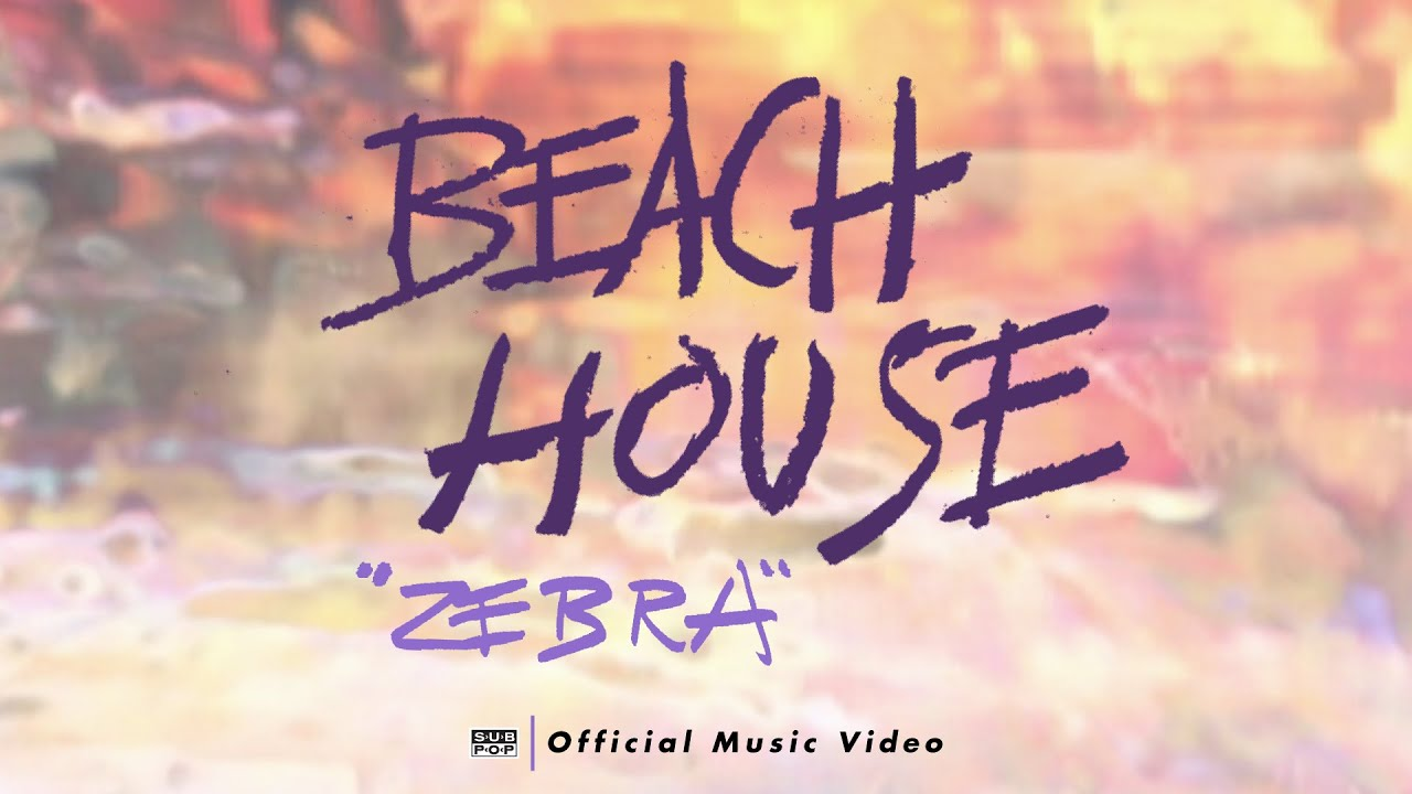 Beach House - Zebra [OFFICIAL VIDEO]