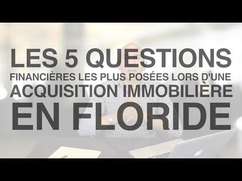 Acquisition Immobilière en Floride | Les 5 Questions Financières les Plus Posées - Florida-Invest