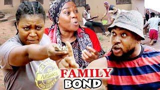 FAMILY BOND SEASON 3&4 ''New Movie Alert'' (CHIZZY ALICHI) 2019 LATEST NIGERIAN NOLLYWOOD MOVIE