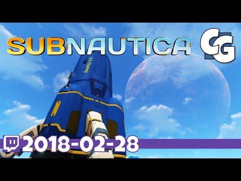 Subnautica - VOD - 2018-02-28 - The End - Subnautica Full Release Gameplay