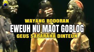Wayang Golek Bodoran - Buta Budeg Pisan