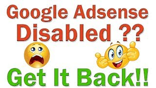 How To Get Back Disabled Adsense Account | Adsense Account Disabled For Invalid Activity