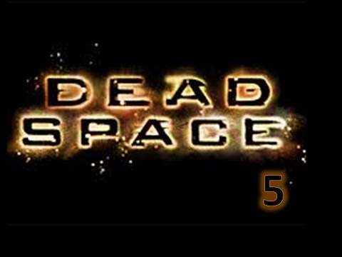 Dead Space - Burn Baby Burn - Part 5