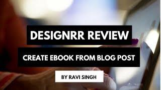 Designrr Beurteilung Erstellen Sie Attraktive Ebook-und Lead-Magnet Mit Hilfe von Blog-Post