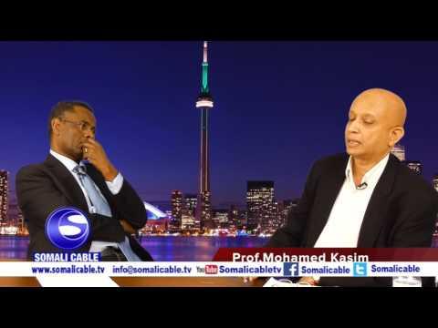 Todobaadka iyo Toronto Waraysi Prof Mohamed Kasim 06 02 2017