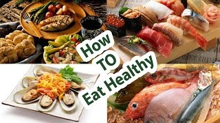 How to eat Healthy//8 ways to eat healthy*Eat Some Seafood
