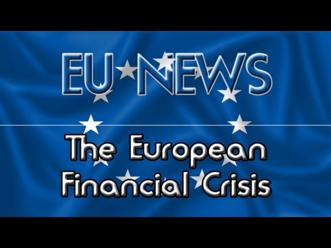 The European Financial Crisis