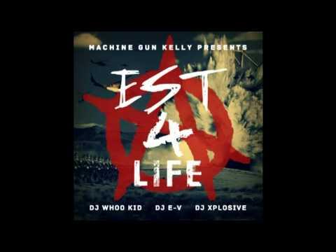 08 Machine Gun Kelly - Blaze Up (EST 4 LIFE)