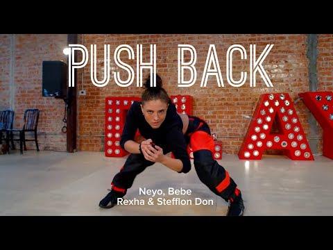 """Push Back"" - Neyo, Bebe Rexha & Stefflon Don   Nicole Kirkland Choreography"