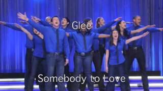 Somebody to Love Glee Cast Version
