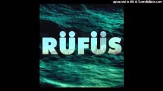 Rufus - Take Me (Original Mix)
