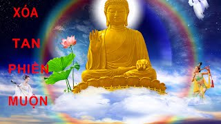 Phật Pháp Nhiệm Màu - Cách Xoa Tan Phiền Muộn Nhanh Nhất