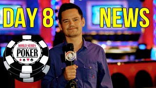Day 8 of the WSOP - Daily News!