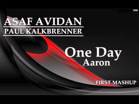 Asaf Avidan & Paul Kalkbrenner   One Day Aaron  FIRST MASHUP